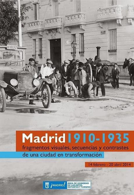Madrid 1910-1935... una ciudad en transformación.