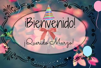 """BIENVENIDO """"MARZO"""" Bienvenido-marzo-T-hpn3M8"""