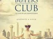 Club Desahuciados (Dallas Buyers Club). Basada muchas historias reales