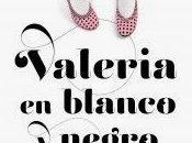 Valeria blanco negro (Elísabet Benavent)