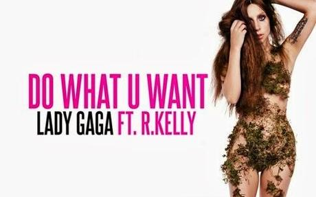 Friday of Music: Do What You Want - Lady Gaga ft. R. Kelly