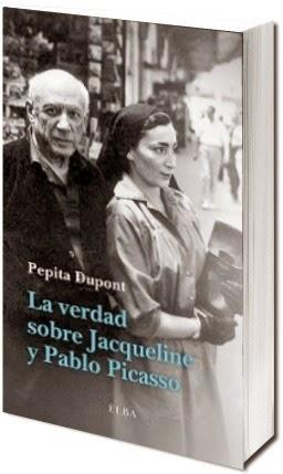 La verdad sobre Jacqueline y Pablo Picasso, de Pepita Dupont