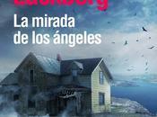mirada ángeles, octavo libro serie Patrik Hedström Camilla Läckberg