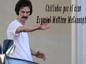 Podcast Chiflados cine: Especial Matthew McConaughey
