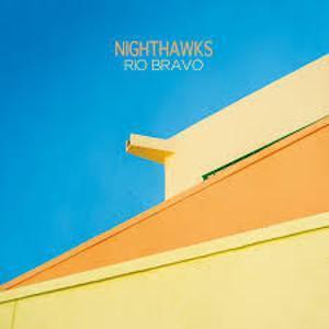 El dúo alemán Nighthawks publica Rio Bravo