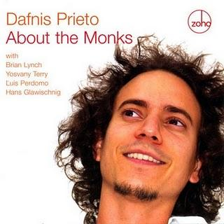 Dafnis Prieto-About The Monks
