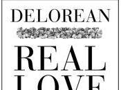 """""""Real Love"""" nuevo single video Delorean"""
