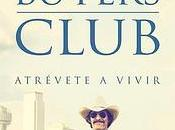 Dallas Buyers Club: Operación Triunfo