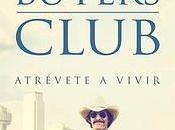 Dallas Buyers Club: Operación Triunfo