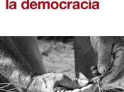 """""""Recomponer democracia"""" Andrés Ortega"""