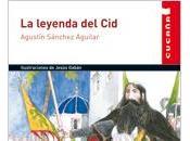 leyenda Cid, Agustín Sánchez Aguilar