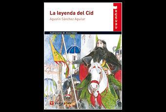 La leyenda del cid de agust n s nchez aguilar paperblog for La leyenda del cid