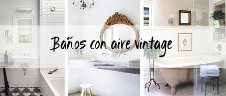 Con aire vintage paperblog for Baneras exentas pequenas