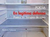 legítima defensa. Poetas tiempos crisis (1): poema Begoña Casáñez Clemente:
