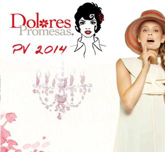 Dolores Promesas colección primavera-verano 2014