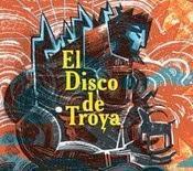 """disco Troya"""" significado humano"""