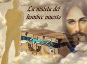 MALETA HOMBRE MURIO... Reflexión sobre Vida.