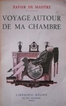 El viaje de xavier de maistre 1790 paperblog for Autour de ma chambre