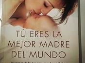 eres mejor madre mundo