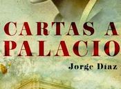 Cartas Palacio. Jorge Diaz
