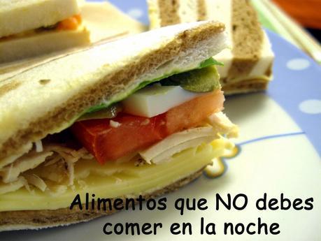 Alimentos que no debes comer por la noche paperblog - Alimentos que no engordan por la noche ...