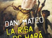 """Booktrailer semana: risa hará libres"""", Dani Mateo"""