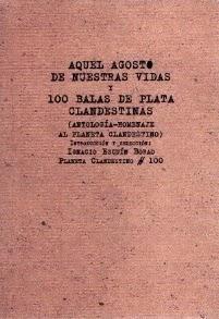 Aquel agosto de nuestras vidas y 100 balas de plata clandestinas (y 3): Un poema de María José Marrodán & otro de Karmelo Iribarren: