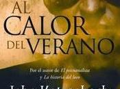 Reseña #30# CALOR VERANO JOHN KATZENBACH