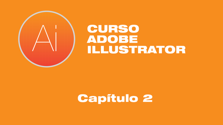 Curso Adobe Illustrator - Capítulo 2