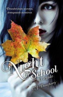 Night School: Tras los muros de Cimmeria, C.J. Daugherty