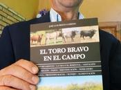 """Segunda edición libro toro bravo campo"""", josé luis prieto garrido"""