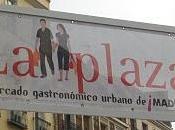 mercado gastronómico urbano Plaza' vuelve Madrid