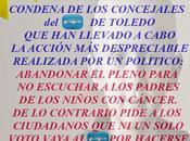 mayor acto indignidad cometido últimos años España: abandona pleno ayuntamiento Toledo para escuchar padres niños enfermos cáncer