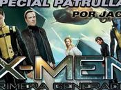 "Quinta entrega ""especial patrulla x-men: primera generación (2011) [por jacobo]"