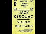 Jack Kerouac: Viajero solitario: