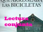 """Lectura conjunta/simultánea hombre arreglaba bicicletas"""" (Ángel Cheza)"""