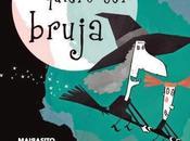 Novedad Junio: mayor quiero bruja' Cristina Fernández Cubas Luisa Vera