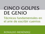 """Cinco Golpes Genio"" Ronaldo Menéndez"