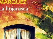 """hojarasca"""", Gabriel García Márquez, lectura Junio 2014"""