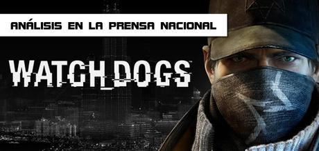 Análisis de Watch Dogs en la prensa nacional