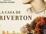"RESEÑA: Casa Riverton"", Kate Morton."