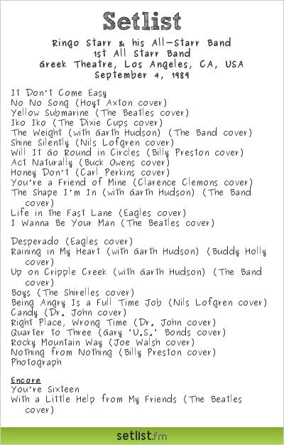 Ringo Starr & his All-Starr Band Setlist Greek Theatre, Los Angeles, CA, USA 1989, 1st All Starr Band