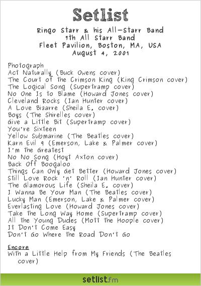 Ringo Starr & his All-Starr Band Setlist Fleet Pavilion, Boston, MA, USA 2001, 7th All Starr Band