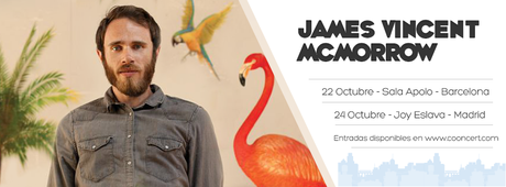 COONCERT: James Vicent McMorrow en Barcelona y Madrid