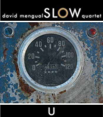 2_David-Mengual-Slow-Quartet_U