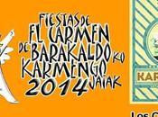 Conciertos Fiestas Barakaldo 2014 #carmenesbarakaldo2014
