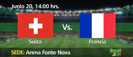 Partido Suiza vs Francia Grupo E Mundial 2014