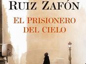 prisionero cielo'. cementerio libros olvidados Carlos Ruiz Zafón