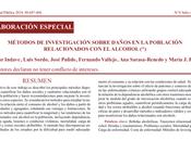Métodos investigación sobre daños población relacionados alcohol Indave col.