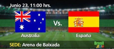 Partido España Vs Australia Grupo B Mundial Brasil 2014